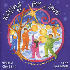 Waiting for Love: An Advent / Christmas Cantata