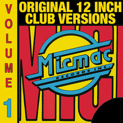 Micmac Original 12 Inch Club Versions volume 1