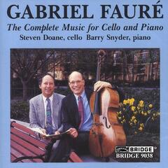 Gabriel Faure: Complete Music for Cello and Piano
