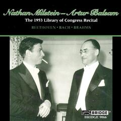 Nathan Milstein: 1953 Library of Congress Recital