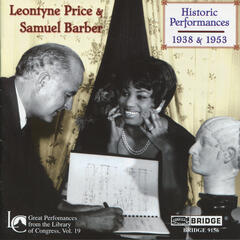 Leontyne Price and Samuel Barber: Historic Performances
