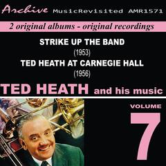 Ted Heath and His Music, Vol. 7