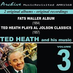 Ted Heath and His Music, Vol. 3