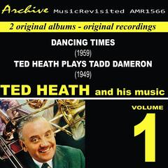 Ted Heath and His Music, Vol. 1