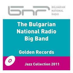 The Bulgarian National Radio Big Band - Golden Records