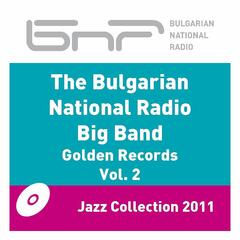 The Bulgarian National Radio Big Band - Golden Records 2