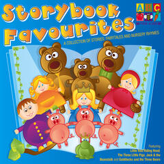 Storybook Favourites - A collection of stories, fairytales and nursery rhymes