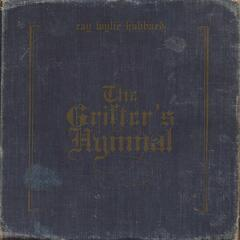 The Grifter's Hymnal