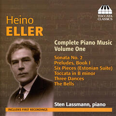 Eller: Complete Piano Music, Vol. 1