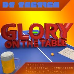 Glory on the Table