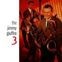 The Jimmy Giuffre 3