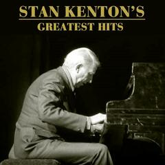 Stan Kenton's Greatest Hits
