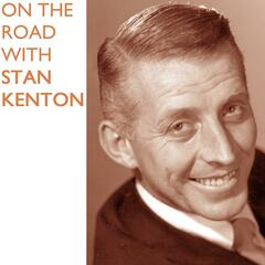 On The Road With Stan Kenton