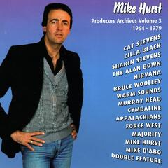 Mike Hurst - Producers Archives Vol.3 1964-1979