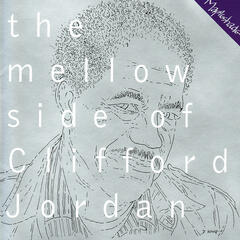 The Mellow Side of Clifford Jordan