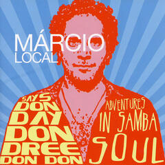 Márcio Local Says Don Day Don Dree Don Don
