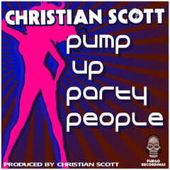 Pump Up Party People