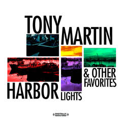 Harbor Lights & Other Favorites (Digitally Remastered)