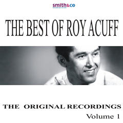 The Best Of Roy Acuff, Volume 1