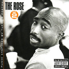 The Rose, Vol. 2 (Music inspired by Tupac's Poetry)