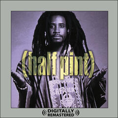 Half Pint (Digitally Remastered)