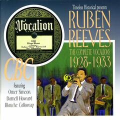 Ruben Reeves The Complete Vocalions 1928-1933