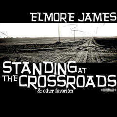 Standing At The Crossroads & Other Favorites (Digitally Remastered)