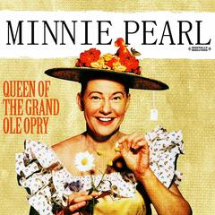 Queen Of The Grand Ole Opry (Digitally Remastered)