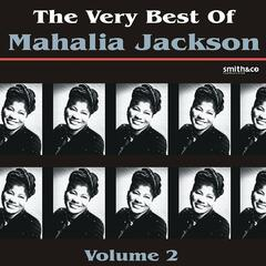 The Very Best of Mahalia Jackson, Volume 2