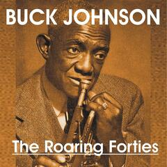 Bunk Johnson - The Roaring Forties