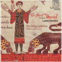 The Play of Daniel - Ludus Danielis