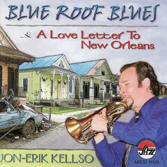 Blue Roof Blues - A Love Letter to New Orleans