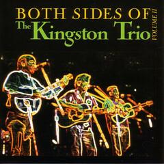 Both Sides Of The Kingston Trio - Volume II