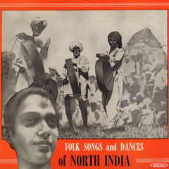 Folk Songs And Dances Of North India Recorded In 1954 By Bhattacharya (Digitally Remastered)