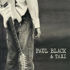 Paul Black and Taxi