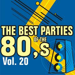 Best Parties of the 80's Vol. 20