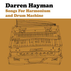 Songs for Harmonium and Drum Machine EP