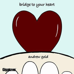 Bridge To Your Heart