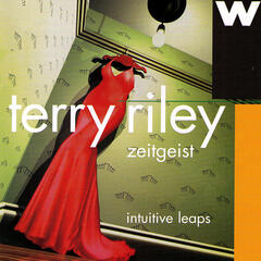 Intuitive Leaps: Zeitgeist Plays Terry Riley