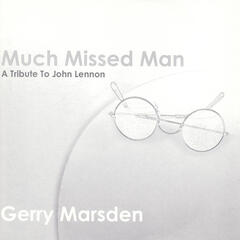 Much Missed Man - A Tribute To John Lennon