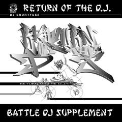 Return of the DJ: Battle DJ Supplement
