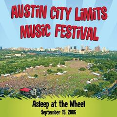 Live at Austin City Limits Music Festival 2006: Asleep at the Wheel