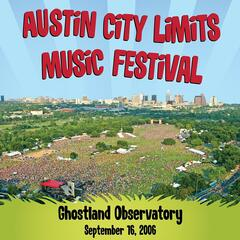 Live at Austin City Limits Music Festival 2006: Ghostland Observatory