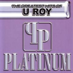 The Greatest Hits of U Roy