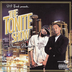 The Tonite Show With Smigg Dirtee