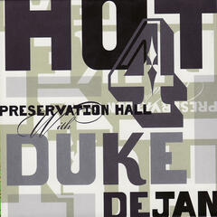 Preservation Hall Hot 4 With Duke Dejan