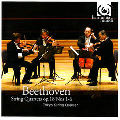 Beethoven: String Quartets Op. 18, No. 1-6