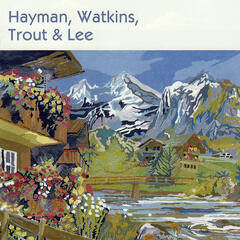 Hayman, Watkins, Trout And Lee