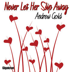 Never Let Her Slip Away