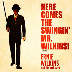 Here Comes The Swingin' Mr. Wilkins! (Digitally Remastered)
